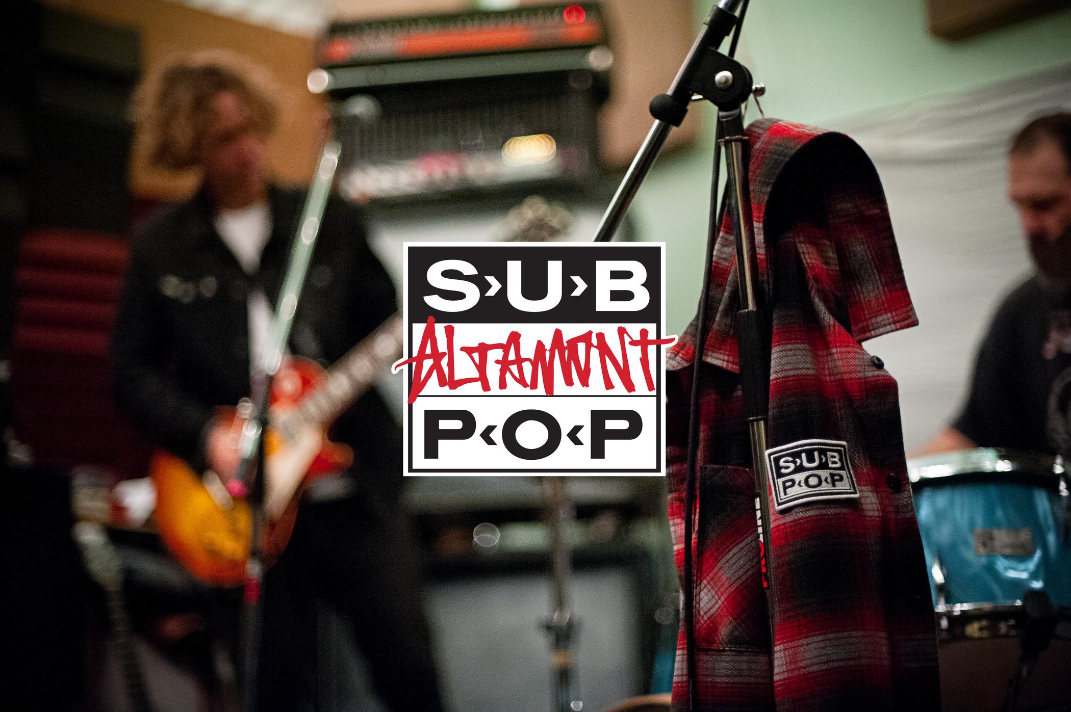 Altamont x SUB POP