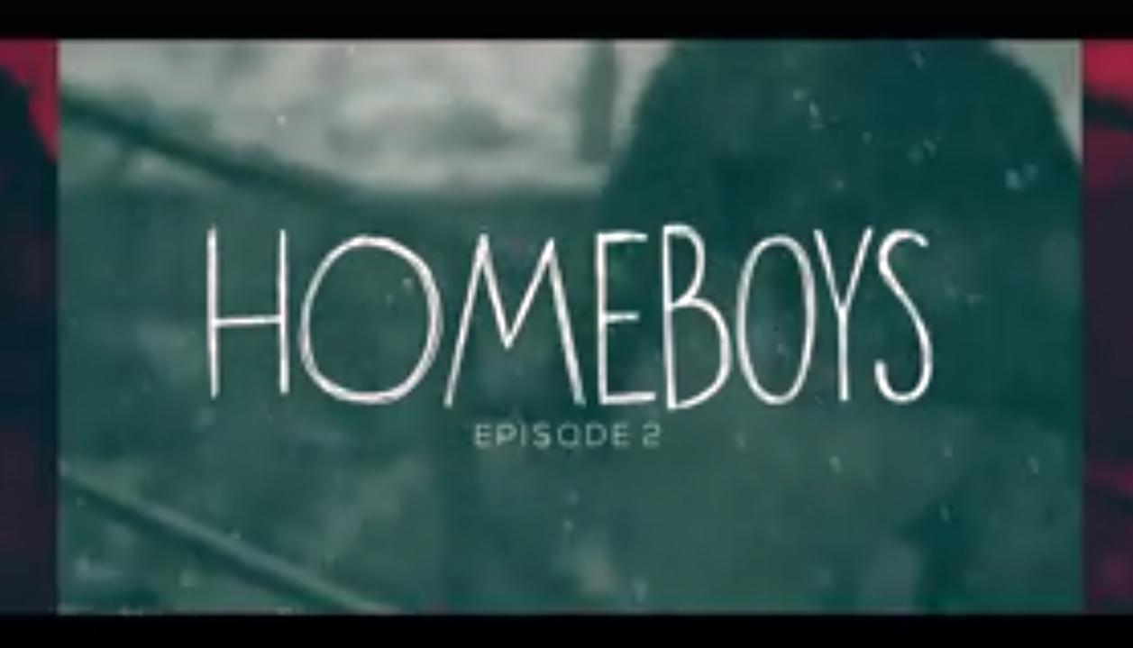 Homeboys, Episode 2